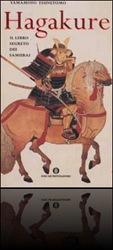 Hagajure, il giardino di sejbei, giappone, arte e cultura giapponese, sejbei, aikido, zen, tao, giappone e italia, il codice dei samurai, informazioni sul giappone, poesie giapponesi, il mondo orientale, tao, blog giapponese, ilgiardinodisejbei