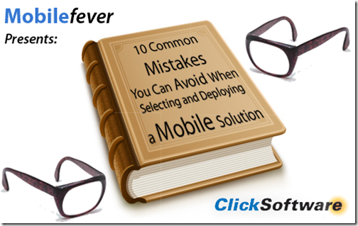 MobileFever-10-Mobile-Mistakes-ClickSoftware