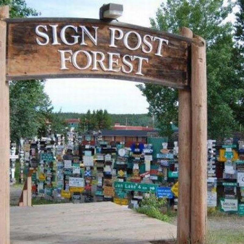 Sign Post Forest of Watson Lake, Alaska