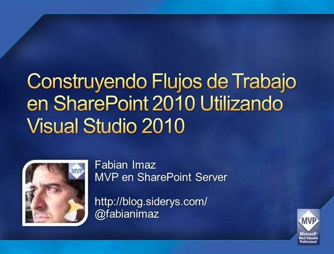 Construyendo Flujos de Trabajo en SharePoint 2010 utilizando Visual Studio 2010