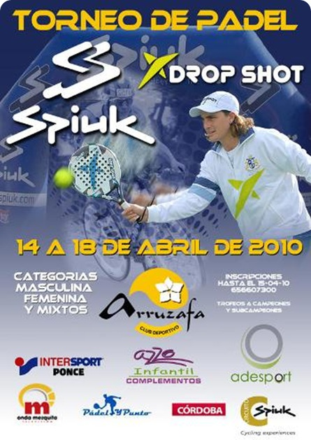 Torneo Padel Spiuk & Drop Shot Abril 2010