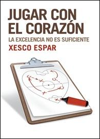 Jugar con el Corazon de Xesco Espar Libro 2010