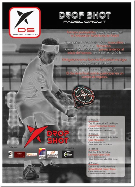 DROP SHOT PADEL CIRCUIT EN MADRID 2011