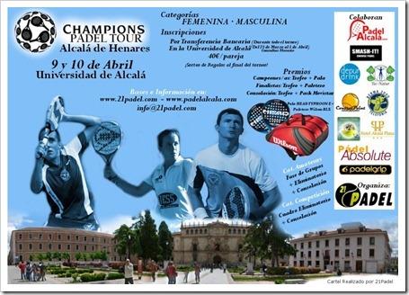 Champions Padel Tour en Universidad Alcalá organizado por 21padel, abril 2011