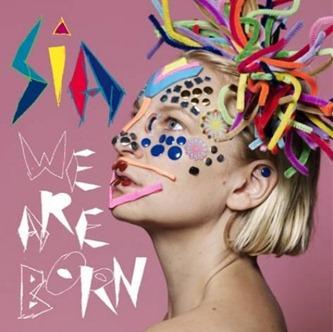 Sia_We_Are_Born