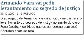 Armando Vara vai pedir levantamento do segredo de justiça