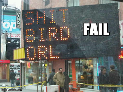 http://lh3.ggpht.com/_bHj0Dh0TcyU/S9E6Pl4b8oI/AAAAAAAAA1E/jK2njH1dgYQ/hacked_traffic_road_sign_shit_bird_oral_fail.jpg