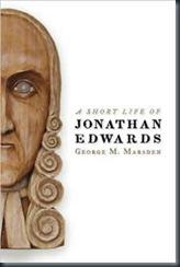 George_Marsden_A_Short_Life_Of_Jonathan_Edwards_sm