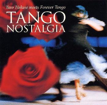 Taro Hakase - Tango Nostalgia