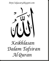 keikhlasan dalam tafsiran Al-Quran