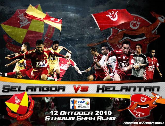 Piala Malaysia 2010: Selangor vs Kelantan