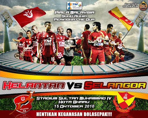 Kelantan vs Selangor: Suku Akhir Piala Malaysia 2010