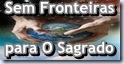 Sem Fronteiras para O Sagrado
