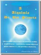 Saiba mais sobre o Livro A Alquimia de Um Planeta
