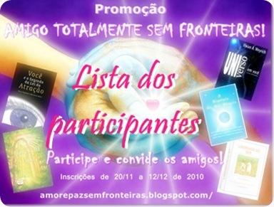 Participantes da Promoção de Aniversário do blog 2010