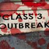 Class 3 Outbreak