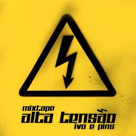 Mixtape Alta Tensao (2)
