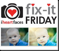 iheartfaces fix-it-friday