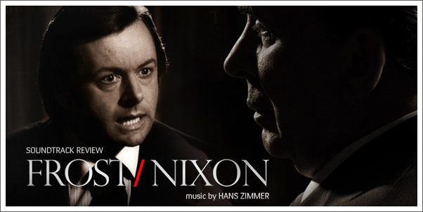 Frost/Nixon (Soundtrack) by Hans Zimmer - Review