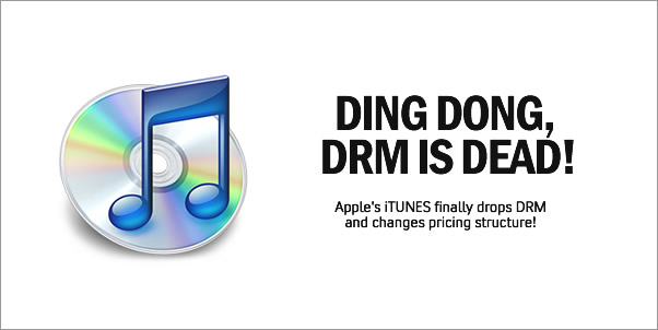 Apple Drops DRM from iTunes and Changes Pricing