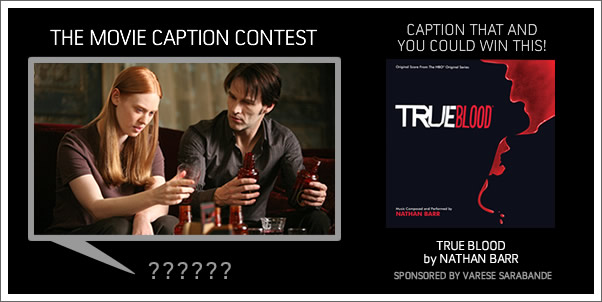 Win True Blood (Soundtrack) by Nathan Barr (The Caption Contest)
