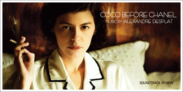 Coco Before Chanel (Soundtrack) by Alexandre Desplat - Review