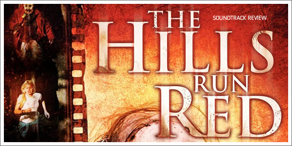 The Hills Run Red (Soundtrack) by Frederik Wiedmann - Review
