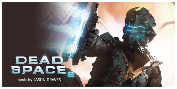 Composer Jason Graves Scores Dead Space 2