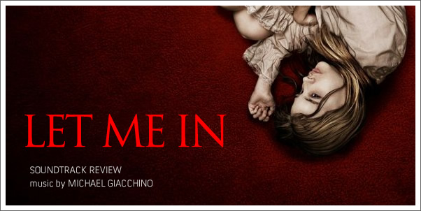 Let Me In (Soundtrack) by Michael Giacchino - Review