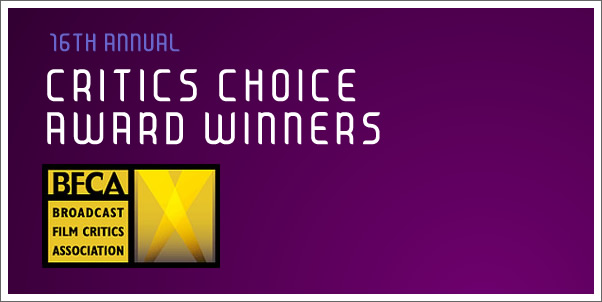 16th Annual - Critics Choice Award Winners