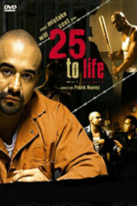 25 To Life     (2008)(DVDRip/Ingles/SubSpanish)