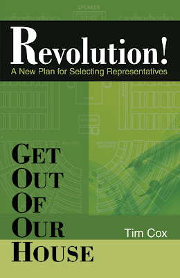 Revolution! Guide to Whats Wrong With US House and How To Fix It