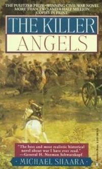 The Killer Angels - Shaara