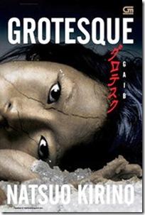 GROTESQUE - Oleh: Natsuo Kirino