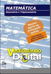 [Vídeo-Aula] Vestibulando Digital – Matemática 02 – Geometria e Trigonometria