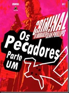 Criminal - Os Pecadores #01 (2009)