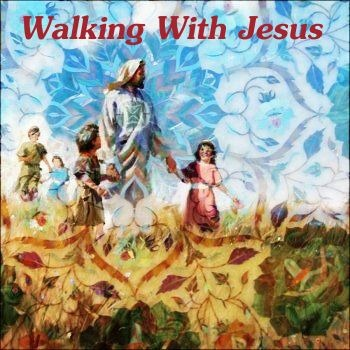 [WalkingWithJesus[2].jpg]