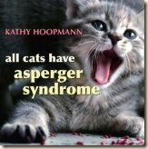 "Buy ""All Cats Have Asperger's Syndrome"""