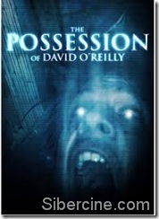 The Possession of David O Reilly