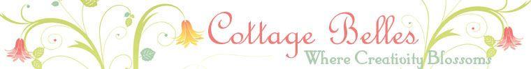 Cottage Belles