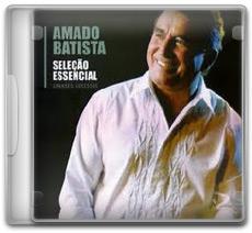 Download Amado Batista - Seleção Essencial Grandes Sucessos (2011)