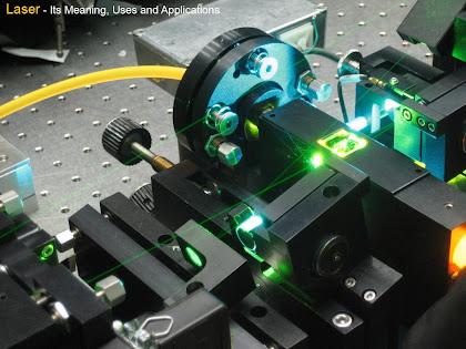 Uses and applications of LASER