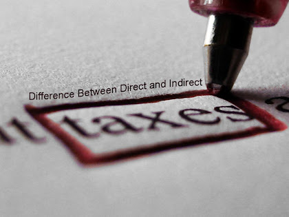 Difference Between Direct and Indirect Taxes