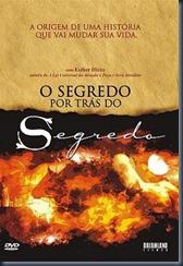Secret Behind The Secret, The (2007)