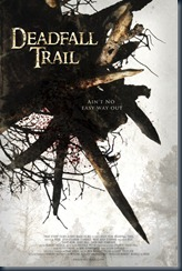 Deadfall Trail (2009)