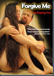 Forgive Me for Raping You (2010)