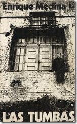 Las tumbas, de Enrique Medina