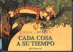 P00002 - Calvin y Hobbes -  - Cada cosa a su tiempo.howtoarsenio.blogspot.com #2