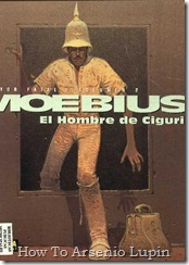 P00011 - Moebius 11 - Mayor Fatal  - El hombre de Ciguri.howtoarsenio.blogspot.com #2