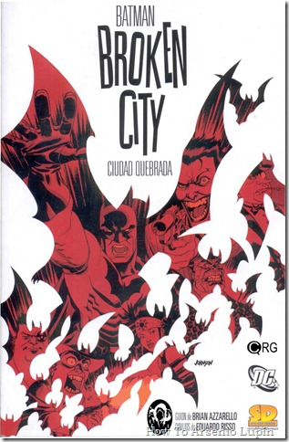 2011-06-16 - Batman - Ciudad Quebrada